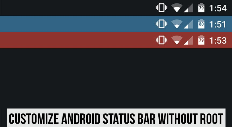 How to Customize Android Status Bar without Root - DroidViews