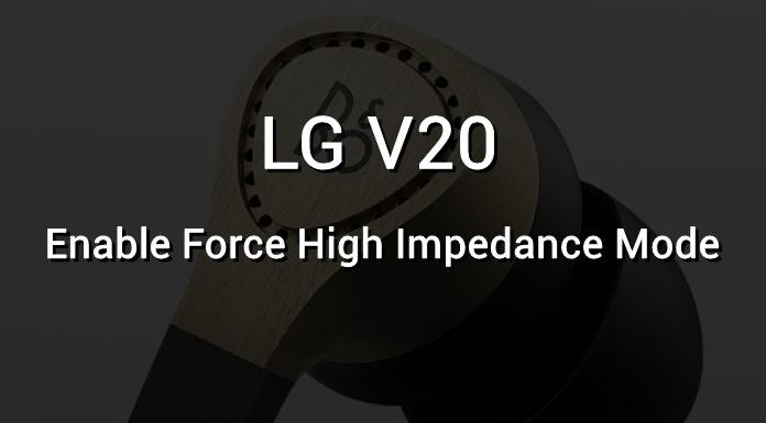 High Impedance Mode on LG V20