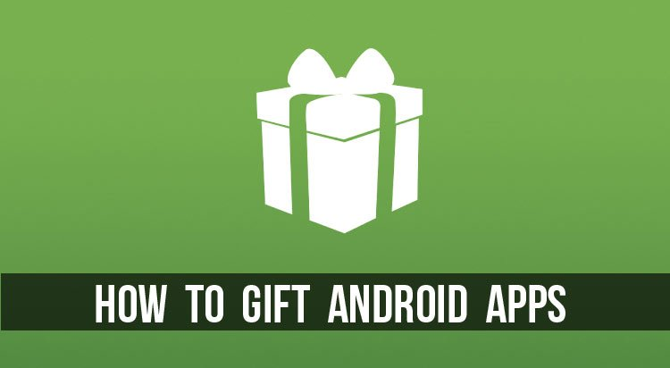 Gift Android Apps