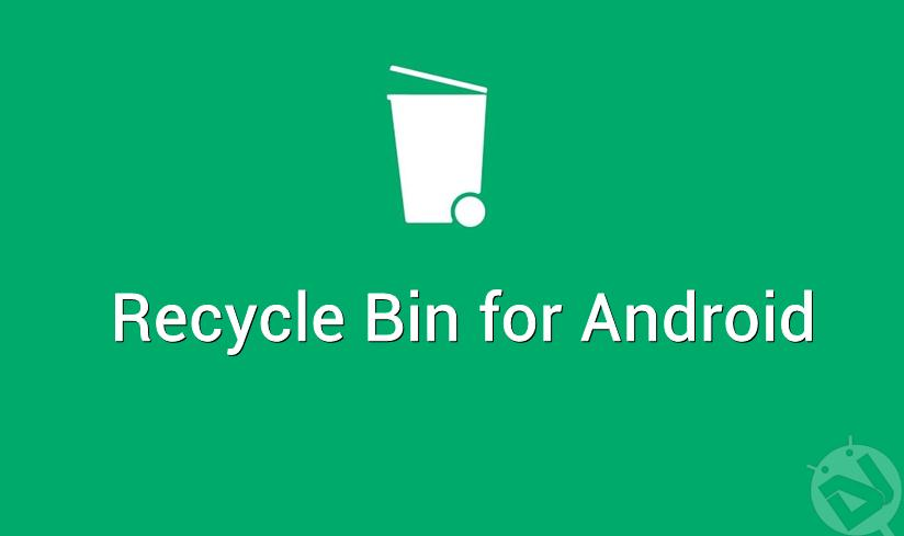 recycle bin on android