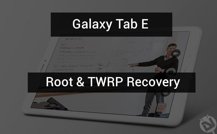 root galaxy tab e