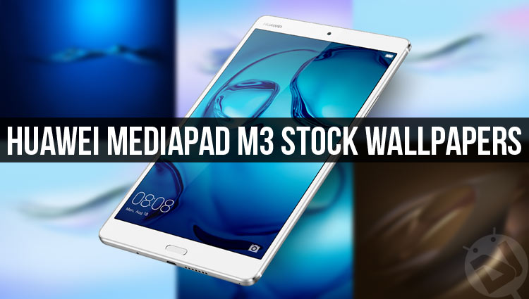 Huawei mediapad m3 hintergrund
