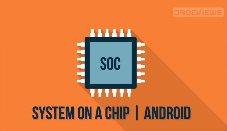 SoC or System on a chip