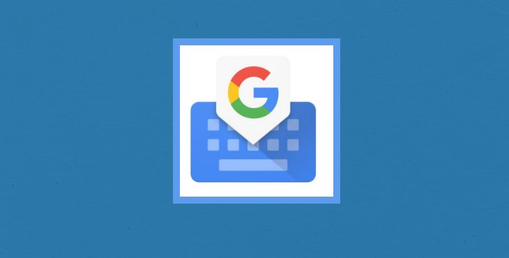 Easily Share GIFs and Search Emojis in Gboard