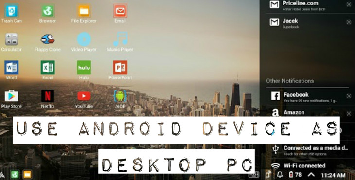 Use Android Device As Desktop PC