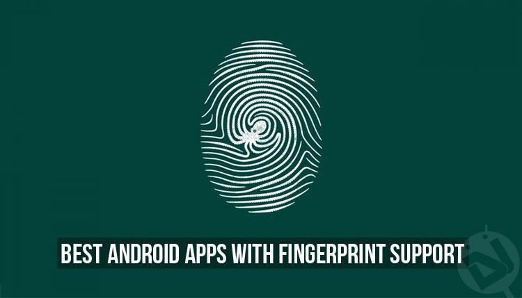 Apps with Fingerprint Scanner Support