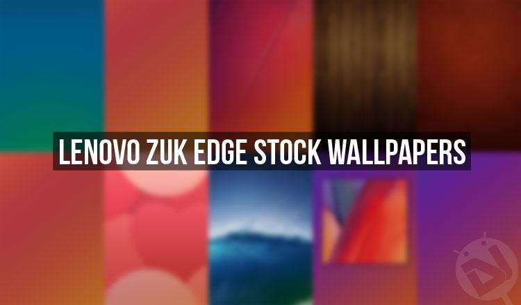 Download Lenovo Zuk Edge Stock Wallpapers Fhd Droidviews