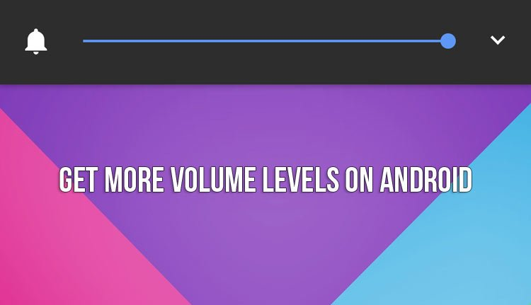 Volume Levels on Android