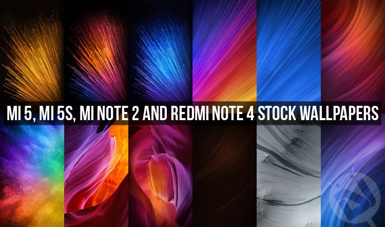 Download Mi 5 Mi 5s Mi Note 2 And Redmi Note 4 Stock