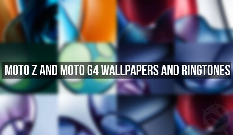 Download Moto Z And Moto G4 Stock Wallpapers And Ringtones