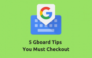 5 Gboard Tips You Must Check Out