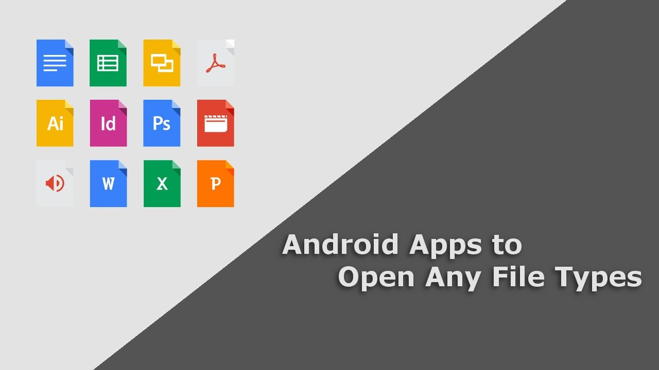 Open All File Types on Android with These Apps