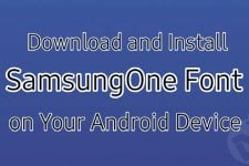 Download and Install SamsungOne Font on Your Android