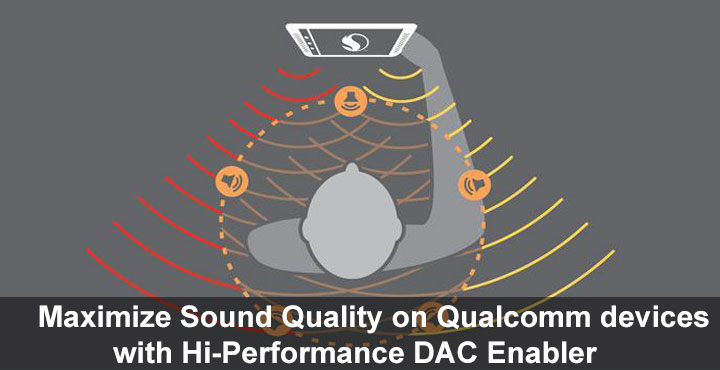 Maximize Sound Quality - Sound Quality on Qualcomm Devices - Droid Views