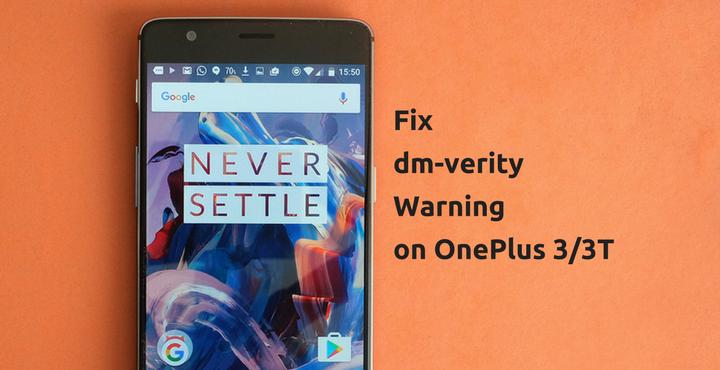 Fix DM-Verity Warning on OnePlus 3/3T