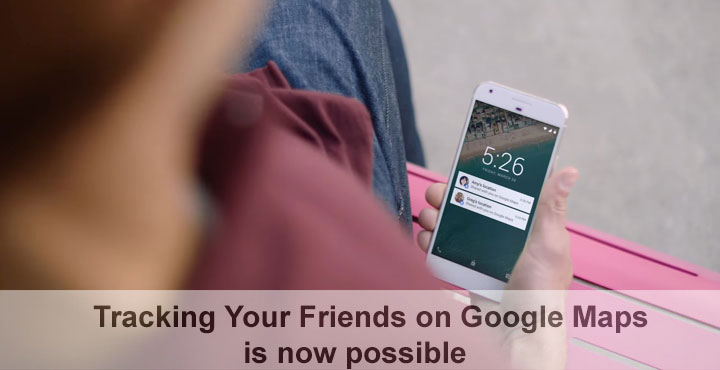 Track Your Friends on Google Maps