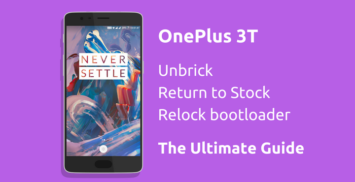 oneplus3-unbrick-relock-back-to-stock