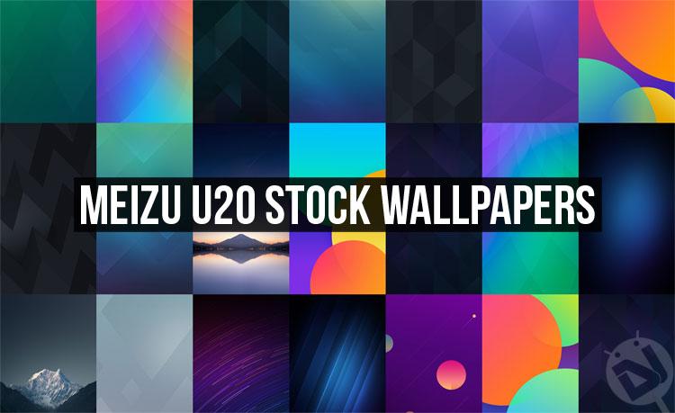 Stock Wallpapers - Meizu U20 - Droid Views