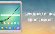 Android 7.0 Nougat - Update Samsung Galaxy Tab S2 - Droid Views