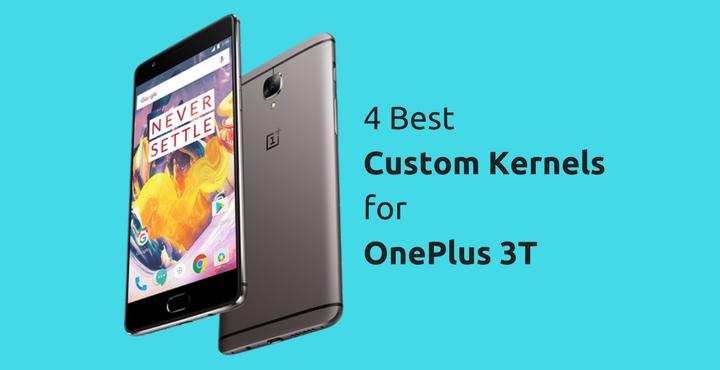best-kernel-oneplus-3t