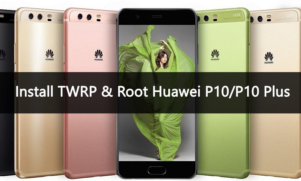 root huawei p10