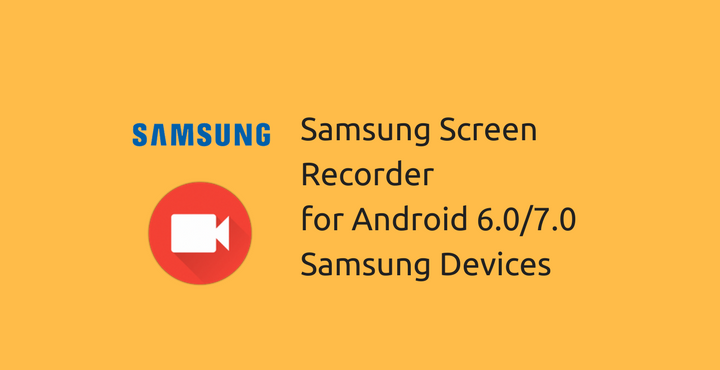 Install Samsung Screen Recorder on Samsung Devices | DroidViews