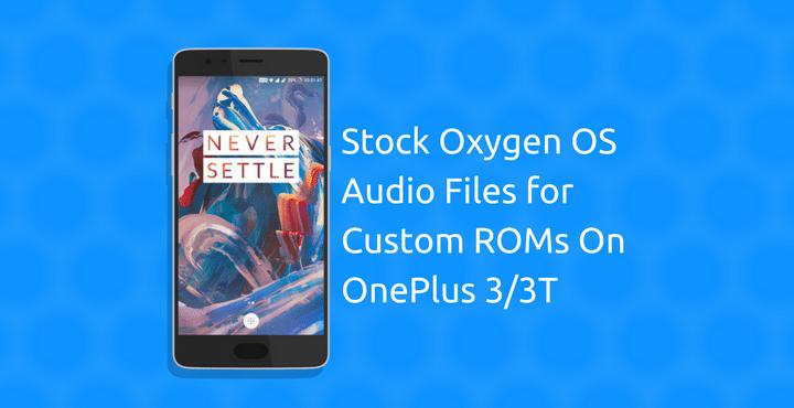 Oxygen OS Audio Files