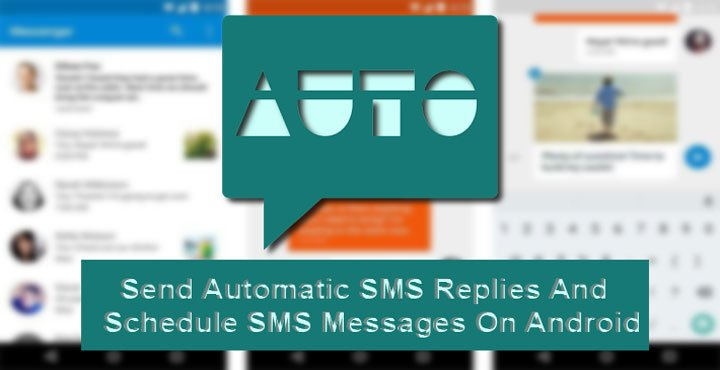 How to Schedule and Send Automatic SMS Replies on Android | DroidViews