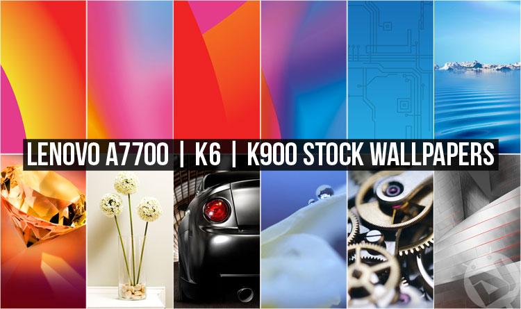 Lenovo A7700, K6 and Lenovo K900 - Stock Wallpapers - Droid Views