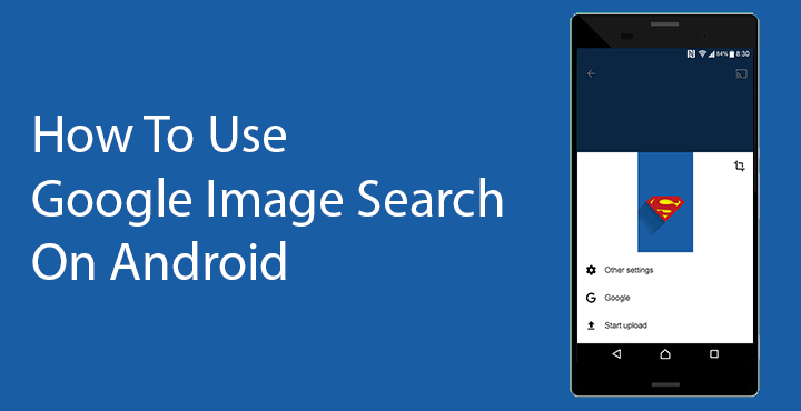 How To Use Google Image Search On Android Droidviews