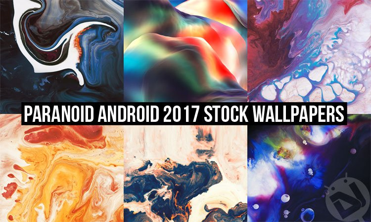 Download Paranoid Android 2017 Stock Wallpapers | DroidViews