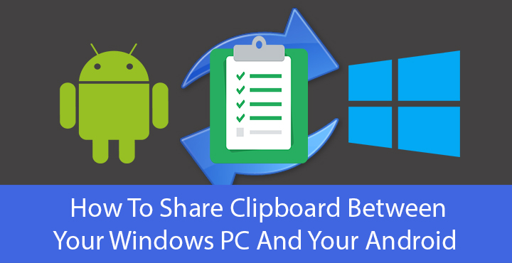 Windows Pc and Android - Share Clipboard - Droid Views