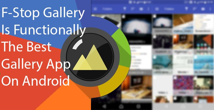 F-Stop Gallery is Functionally the Best Gallery App for Android