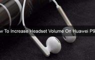 Headset Volume on Huawei P9 Lite