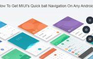 MIUI Quick Ball Navigation