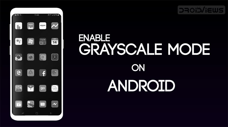 Enable Grayscale Mode on Android (Tutorial) | DroidViews
