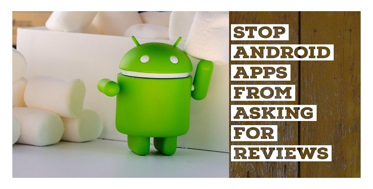 Stop Android Apps from Asking for Reviews