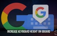 Increase Keyboard Height on Gboard Beyond Default Levels