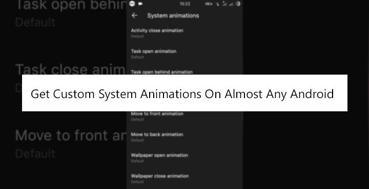 Custom System Animations