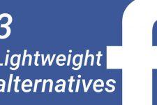 3 Lightweight Facebook App Alternatives