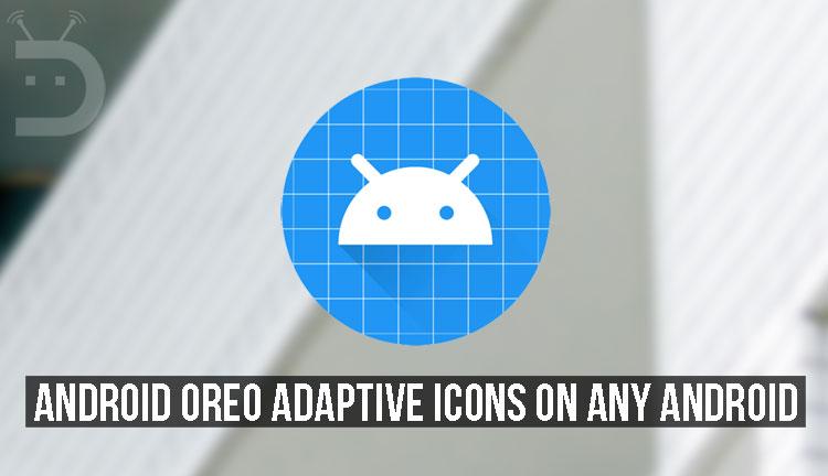 Oreo Adaptive Icons