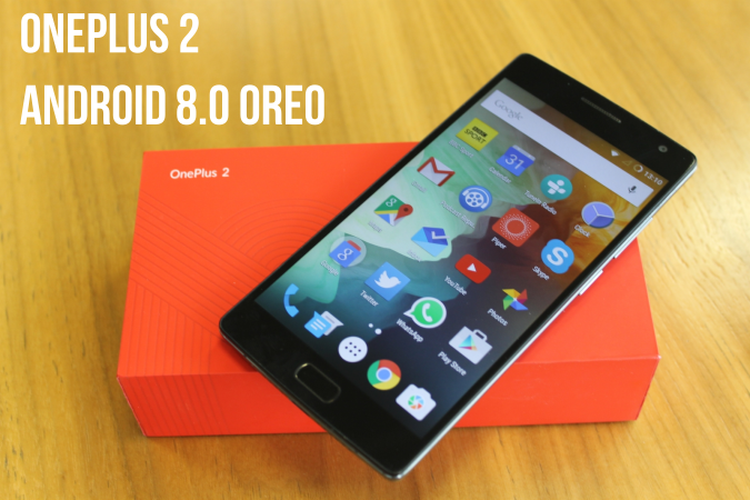 Install Android 8.0 Oreo on OnePlus 2