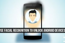 Use Facial Recognition to Unlock Android Devices