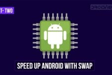Speed Up Android Devices Using Swap