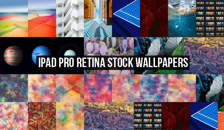iPad Pro Retina Stock Wallpapers