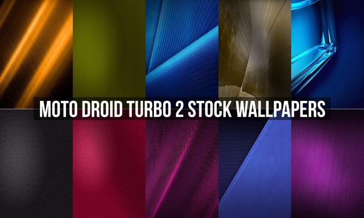 Moto Droid Turbo 2 Stock Wallpapers