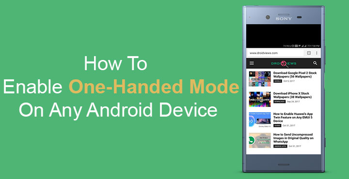 How to Enable One-Handed Mode on Any Android Device | DroidViews