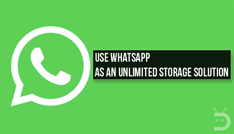 Use Whatsapp as an Unlimited Storage Solution
