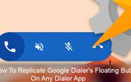 How To Replicate Google Dialer's Floating Bubble On Any Dialer App