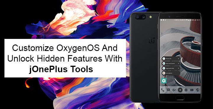 Customize OxygenOS and Unlock Hidden Features with JOnePlus